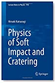 Physics of Soft Impact and Cratering (Lecture Notes in Physics)