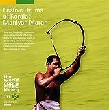 Manihyan Marar India/Festive Drums of Kerala