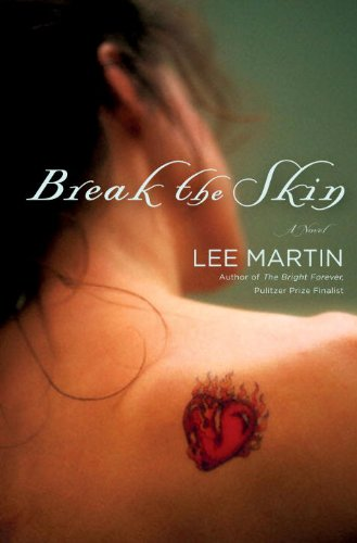Break the Skin: A Novel
