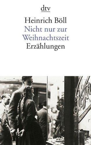 Nicht Nur Zur Weihnachtsziet (German Edition)