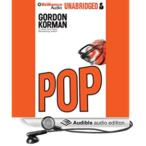 pop gordon korman Listen to pop by gordon korman rent unlimited audio books on cd over 46,000 titles get a free 15 day trial at simply audiobooks.