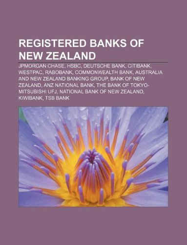registered-banks-of-new-zealand-jpmorgan-chase-hsbc-deutsche-bank-citibank-westpac-rabobank-commonwe