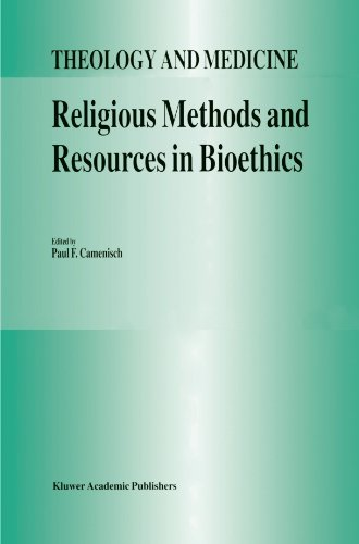 Religious Methods and Resources in Bioethics (Theology and Medicine)