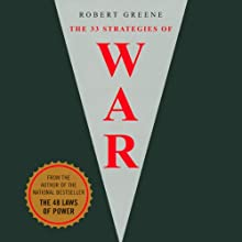 The 33 Strategies of War (       ABRIDGED) by Robert Greene Narrated by Don Leslie