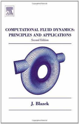 Computational Fluid Dynamics: Principles and...