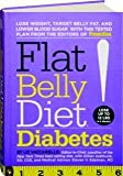 Flat Belly Diet!: Diabetes