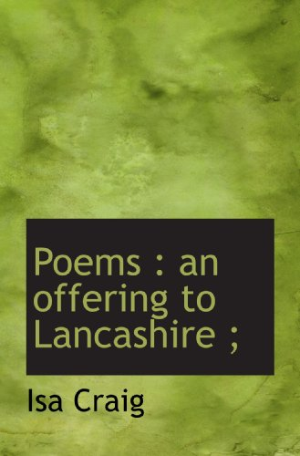 Poems : an offering to Lancashire ;