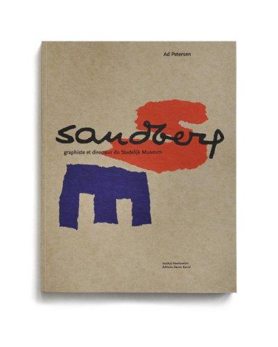 Sandberg : Graphiste et directeur du Stedelijk Museum