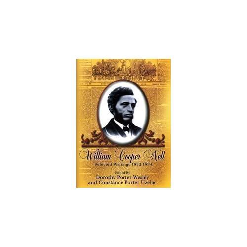 William Cooper Nell: Nineteenth-Century African American