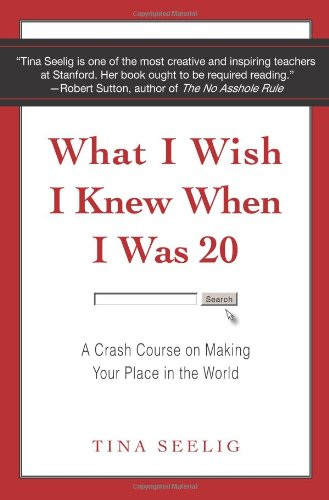 What I Wish I Knew When I Was 20: A Crash Course on...