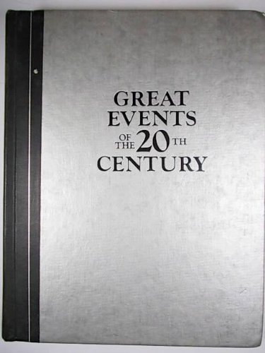Great Events of the 20th Century: How They Changed Our Lives