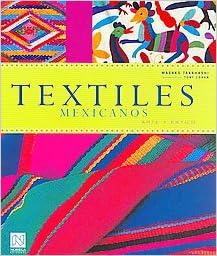Textiles mexicanos/ Mexican Textiles (Spanish Edition
