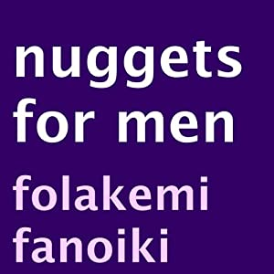Nuggets for Men | [Folakemi Fanoiki]