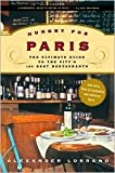 img - for Hungry for Paris Publisher: Random House Trade Paperbacks book / textbook / text book