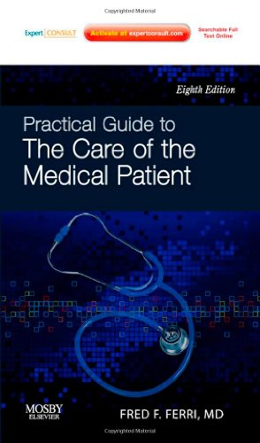 Practical Guide to the Care of the Medical Patient:...