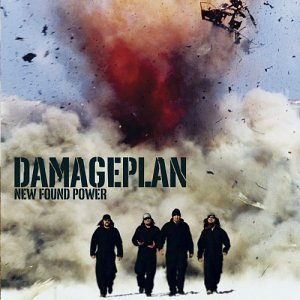 New Found Power by Damageplan (2004-02-10)