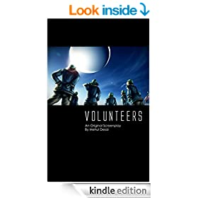 VOLUNTEERS: An Original Screenplay