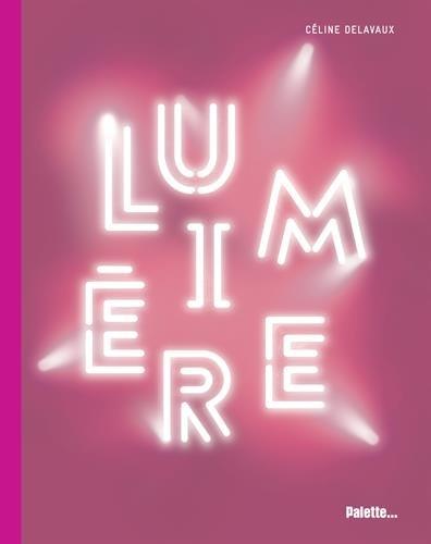 Lumière : La lumière dans l'art contemporain