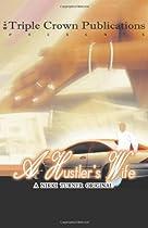 A Hustler's Wife (Triple Crown Publications Presents) (Nikki Turner Original)