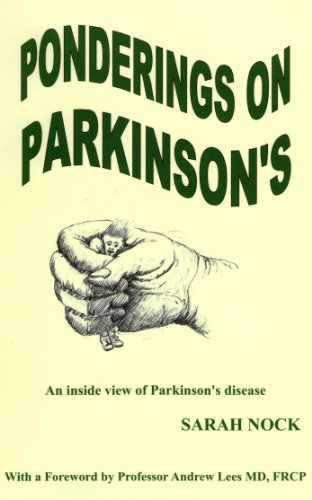 Ponderings On Parkinson'S: An Inside View Of Parkinson'S Disease
