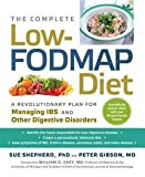 img - for The Complete Low-Fodmap Diet : A Revolutionary Plan for Managing Ibs and Other Digestive Disorders (Paperback)--by Ph.D. Sue Shepherd [2013 Edition] book / textbook / text book