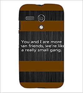 PrintDhaba Quote D-4909 Back Case Cover for MOTOROLA MOTO G (Multi-Coloured)