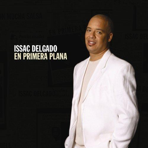 Isaac Delgado - En Primera Plana By Isaac Delgado (2007-05-21) - Zortam Music