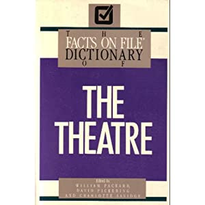 Facts on File Dictionary of the Theatre