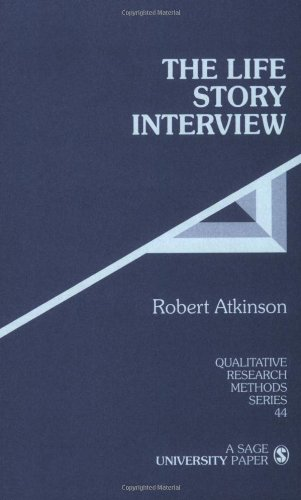 The Life Story Interview (Qualitative Research Methods)
