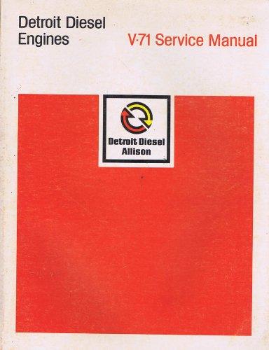 Detroit Diesel Engines V-71 Service Manual (Detroit Diesel Service Manual compare prices)