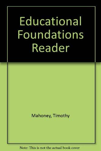 Educational Foundations Reader