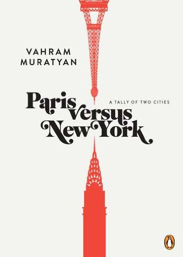 Paris vs New York – A Tally of two cities