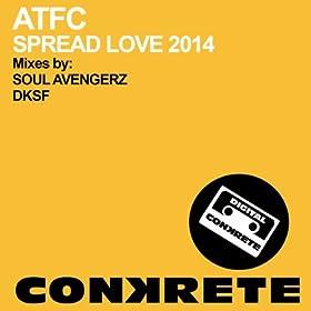 Spread Love 2014 (Club Mix)