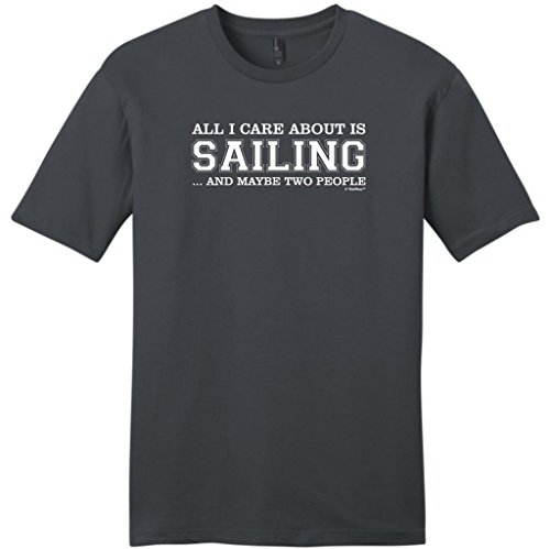 All I Care About Is Sailing And Maybe Two People Young Mens T-Shirt Xl Charcoal