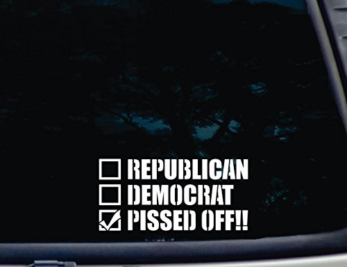 "Republican Democrat P*Ssed Off!! Checklist - 7 1/4"" X 3 1/2"" Die Cut Vinyl Decal For Windows, Cars, Trucks, Tool Boxes, Laptops, Macbook - Virtually Any Hard, Smooth Surface"
