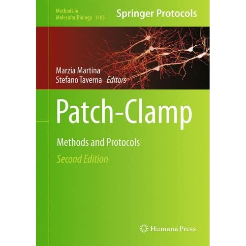 Patch-Clamp Methods and Protocols, 2nd edition