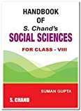 Handbook of S. Chand's Social Sciences (For Class - 8)