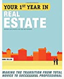 img - for Your First Year in Real Estate, 2nd Ed.: Making the Transition from Total Novice to Successful Professional book / textbook / text book