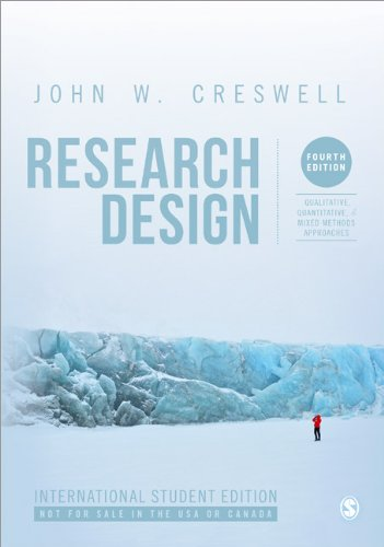 Research Design (International Student Edition): Qualitative, Quantitative, and Mixed Methods Approaches