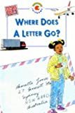 Where Does a Letter Go? (Big Book) (Rainbows blue bigbooks) (0237519291) by Ramsay, Helena