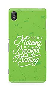 AMEZ every morning is a beautiful morning Back Cover For Sony Xperia Z3