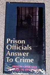 Prison Officials Answer To Crime -- Prison Officials Answer to Recidivism -- VHS -- New Factory Sealed