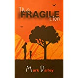 The Fragile Lionby Mark Darley