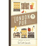 A London Pub for Every Occasion - 161 Tried-and-Tested Pubs (Hardback)