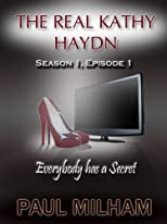The Real Kathy Haydn Series 1 Episode 1: Everybody has a Secret