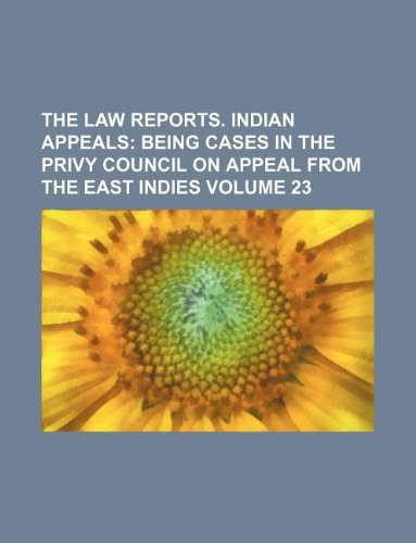 The law reports. Indian appeals Volume 23