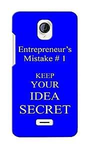 CimaCase Entrepreneur's Mistake Designer 3D Printed Case Cover For Micromax Unite 2 A106