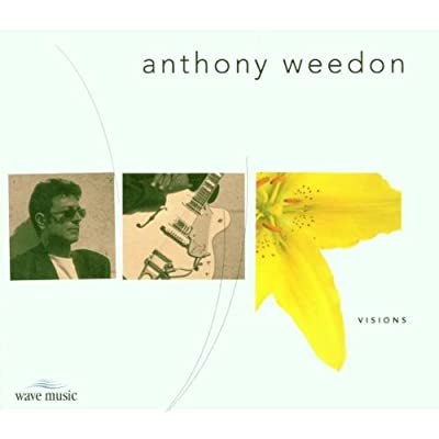 Anthony Weedon - 1999 - Visions