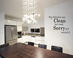 My Kitchen Was Clean Funny Dining Room Quote Wall Art Decal Stick