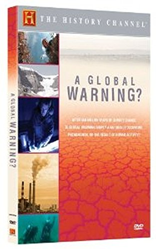 A Global Warning? (History Channel)